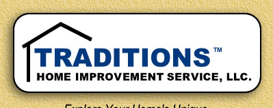 Traditions Home Improvement Service, LLC.